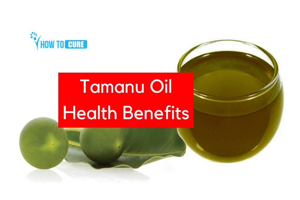 Health Benefits of Tamanu Oil