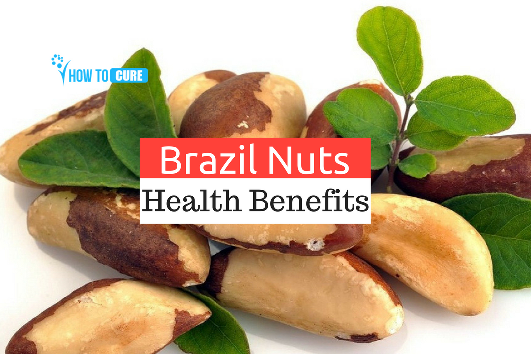 20 Incredible Ways In Which Brazil Nuts Benefits Health