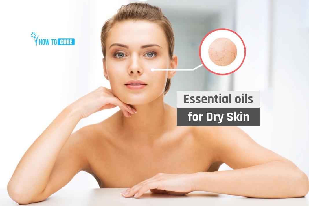 super-effective essential oils for dry skin